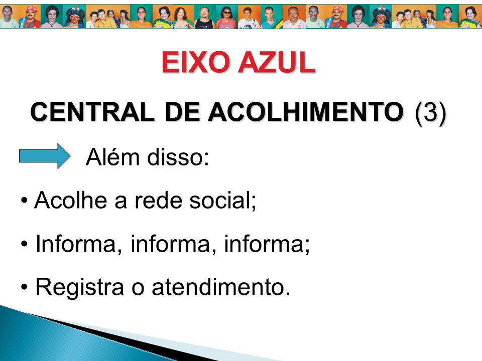 CENTRAL DE ACOLHIMENTO (3)