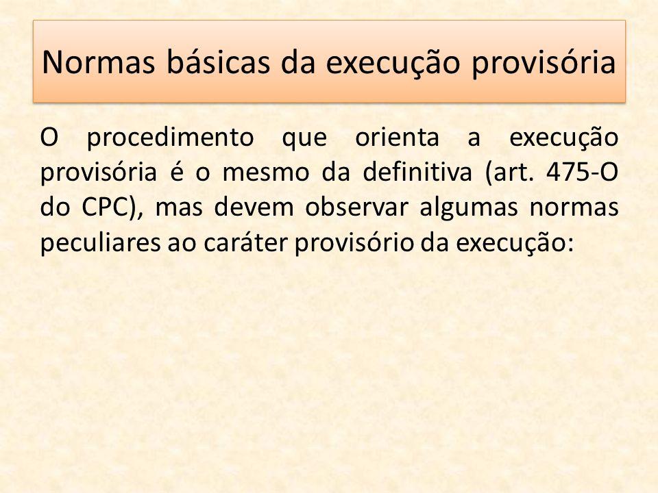 Normas básicas da execução provisória