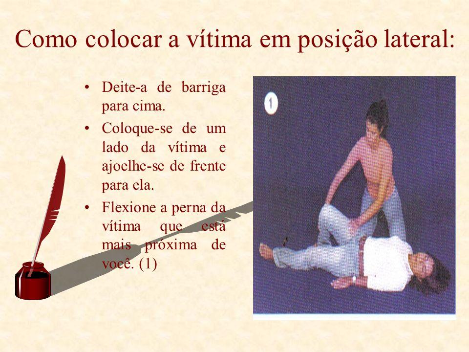 Como colocar a vítima em posição lateral: