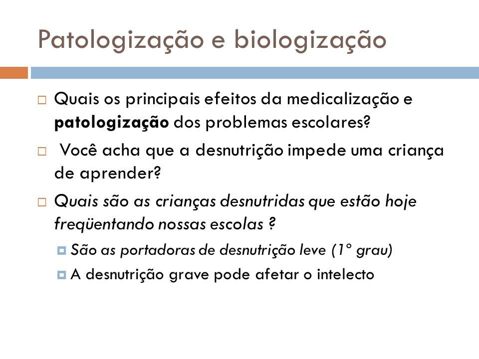 Patologização e biologização