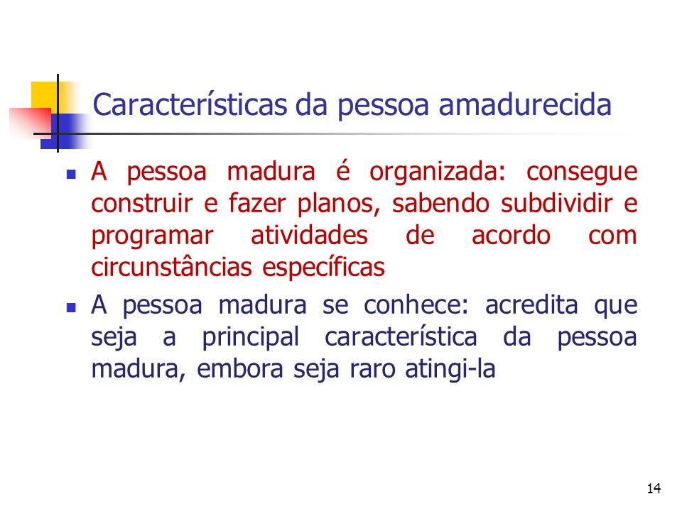 Características da pessoa amadurecida