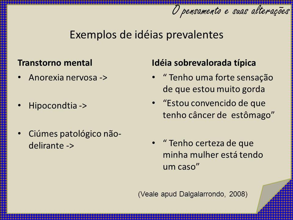 Exemplos de idéias prevalentes