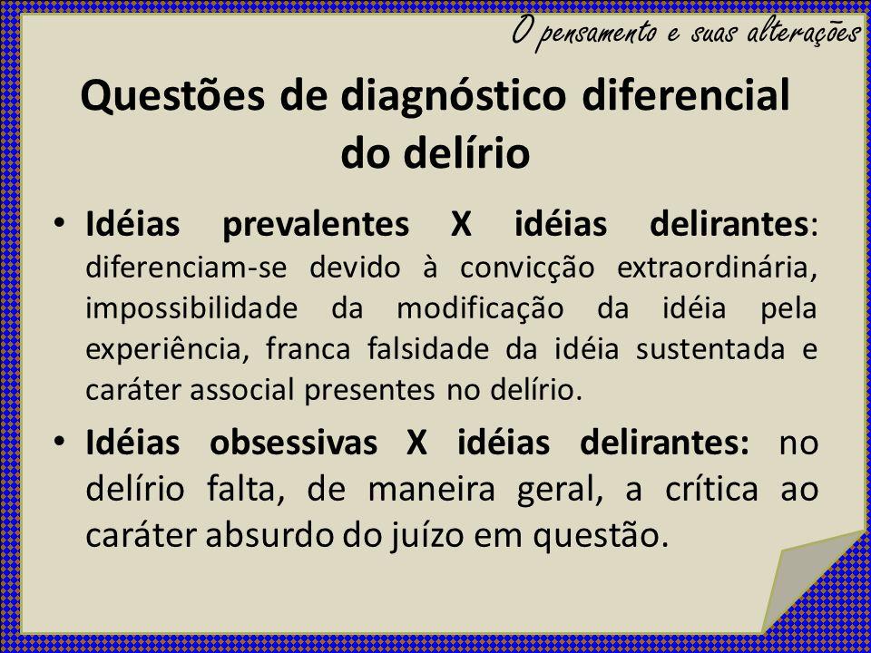 Questões de diagnóstico diferencial do delírio