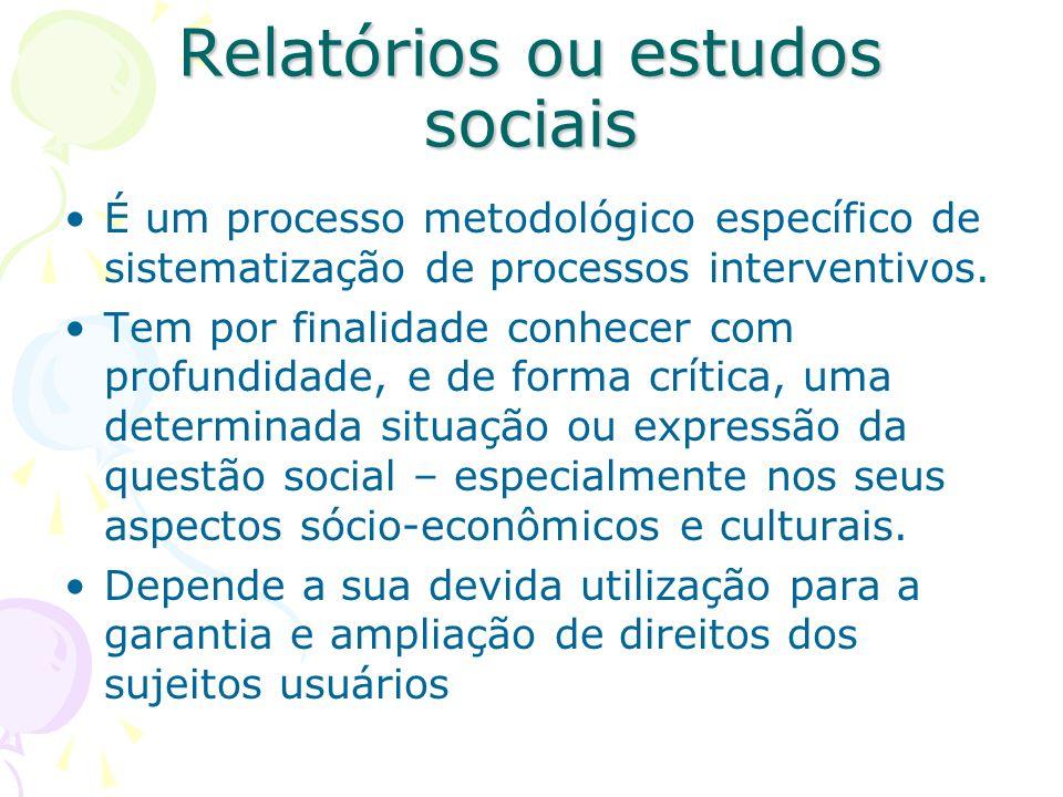 Relatórios ou estudos sociais