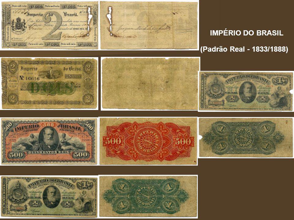 IMPÉRIO DO BRASIL (Padrão Real - 1833/1888)