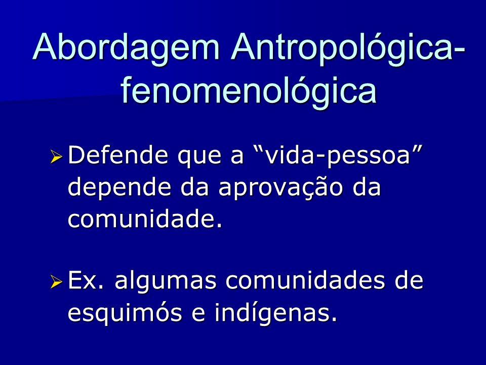 Abordagem Antropológica-fenomenológica