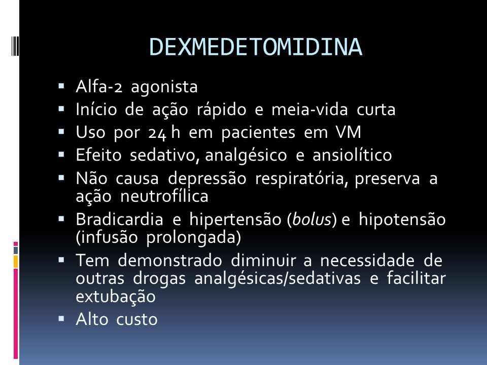 DEXMEDETOMIDINA Alfa-2 agonista