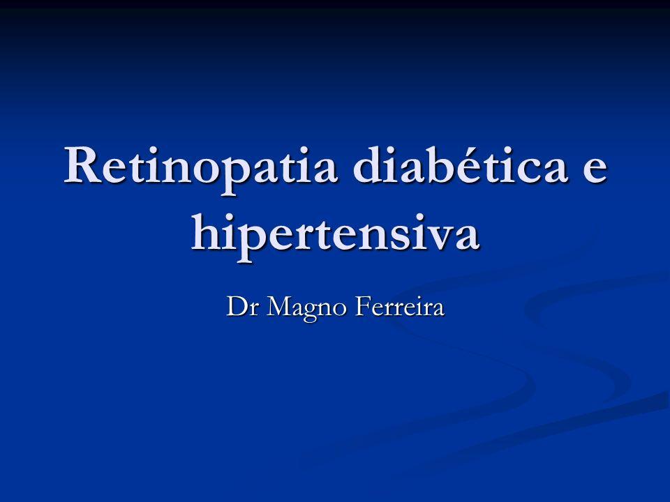 Retinopatia diabética e hipertensiva