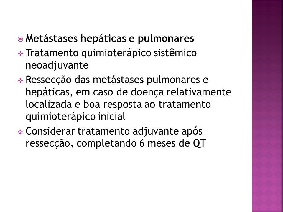 Metástases hepáticas e pulmonares