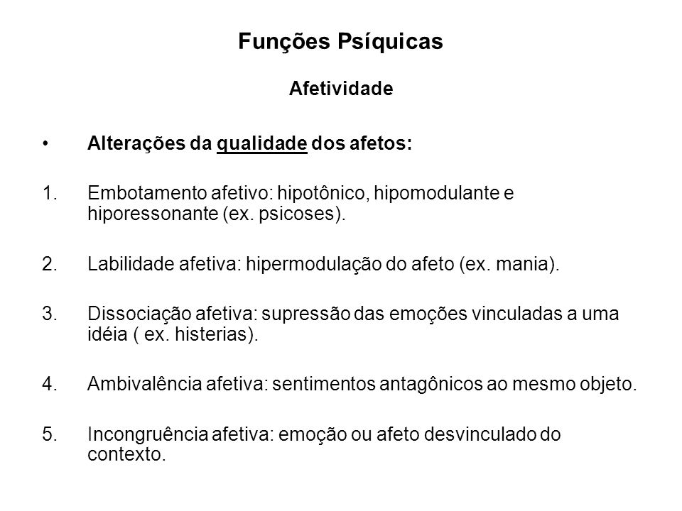 Funções Psíquicas Afetividade