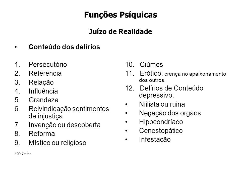 Funções Psíquicas Juízo de Realidade