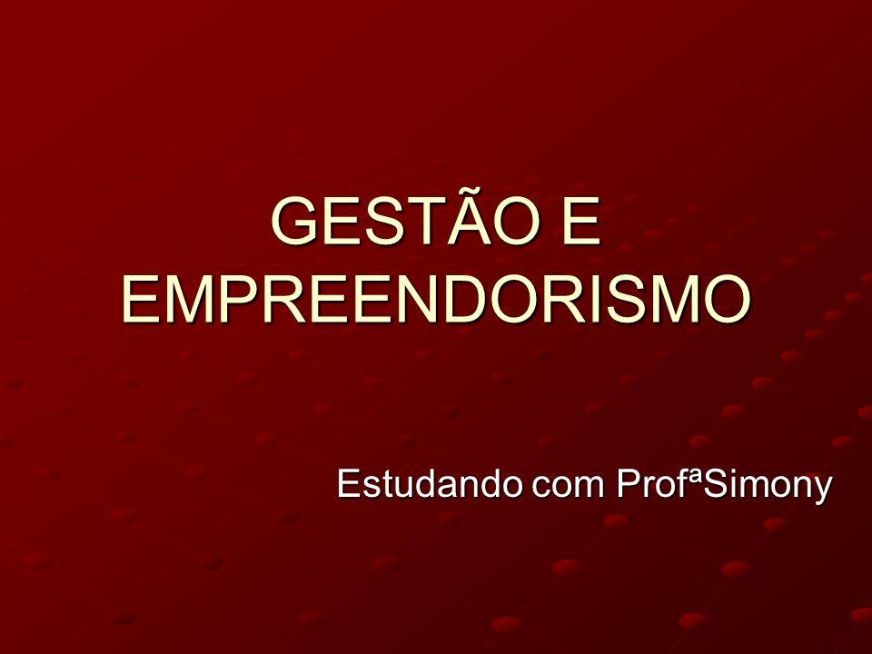GESTÃO E EMPREENDORISMO