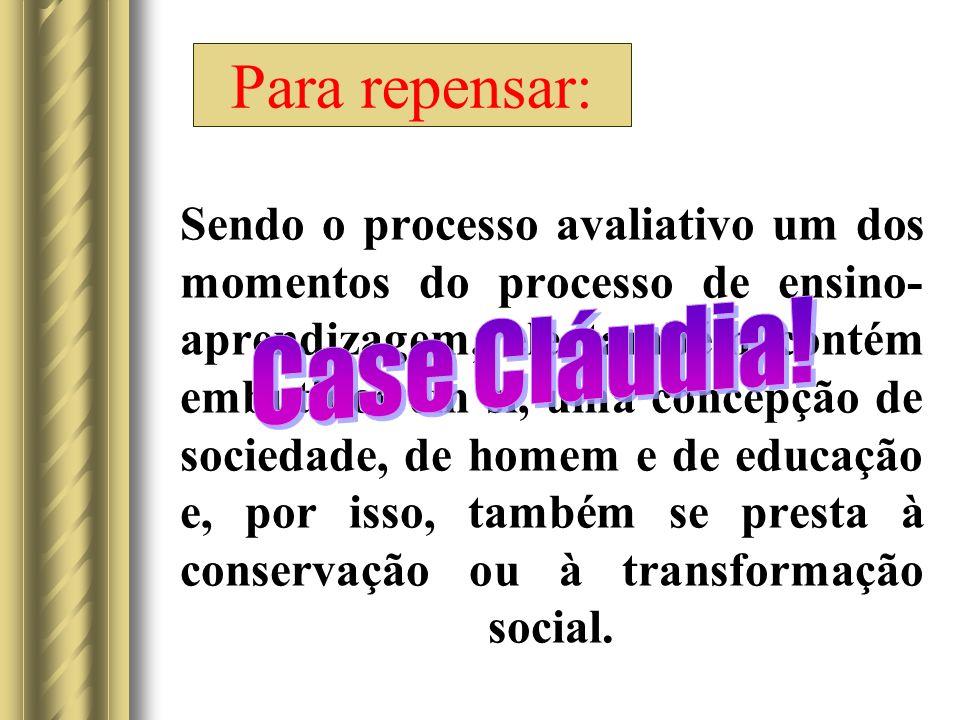 Para repensar: Case Cláudia!