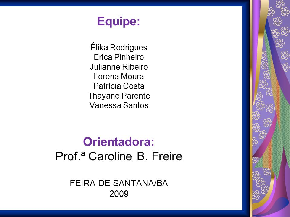 Prof.ª Caroline B. Freire