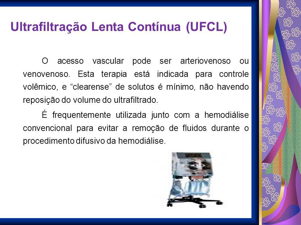 Ultrafiltração Lenta Contínua (UFCL)