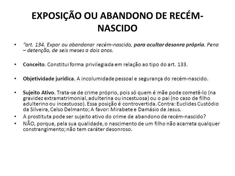 EXPOSIÇÃO OU ABANDONO DE RECÉM-NASCIDO