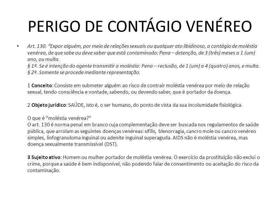 PERIGO DE CONTÁGIO VENÉREO