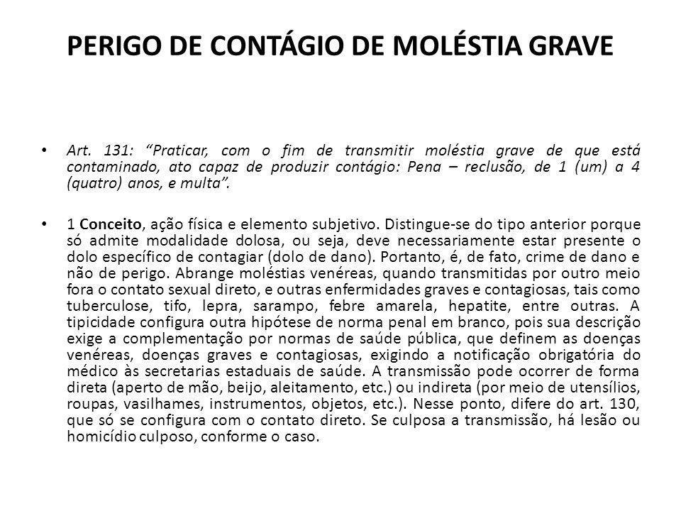 PERIGO DE CONTÁGIO DE MOLÉSTIA GRAVE