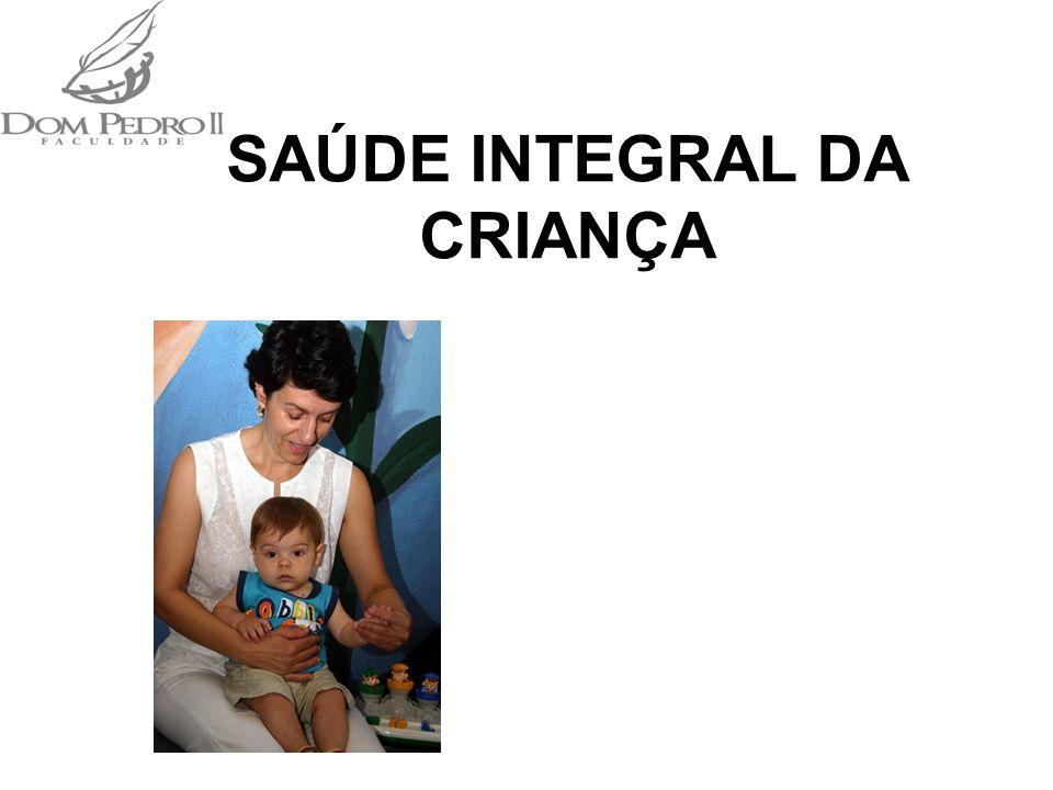 SAÚDE INTEGRAL DA CRIANÇA