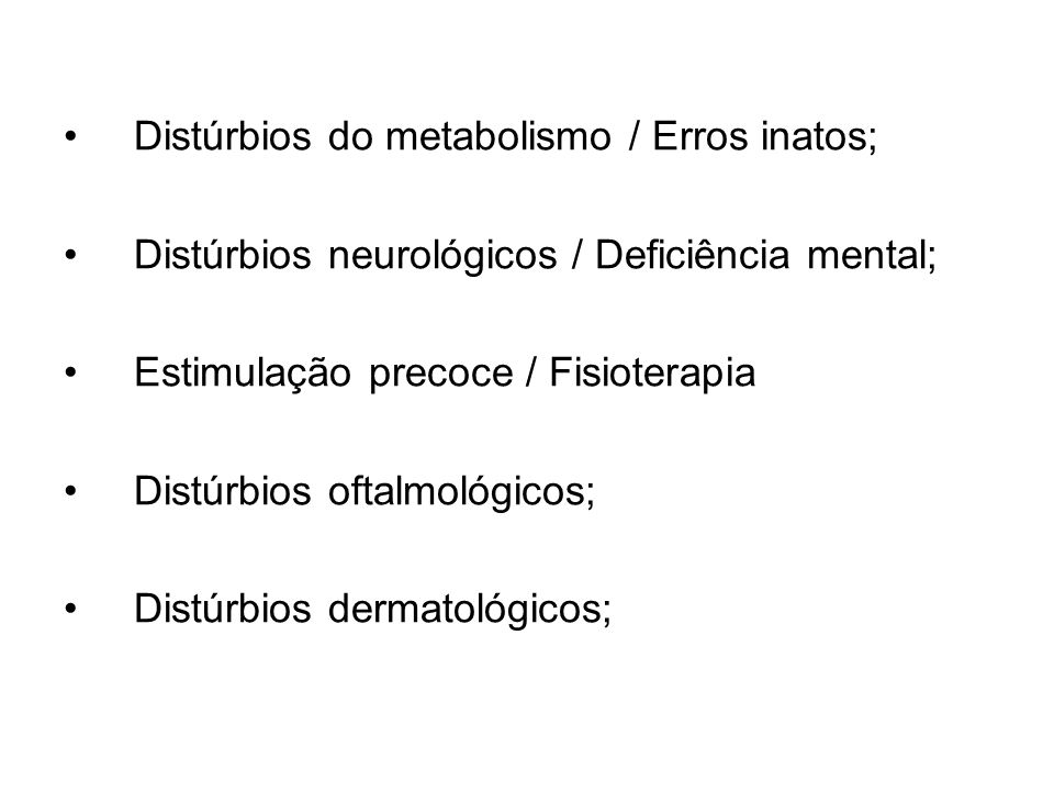 Distúrbios do metabolismo / Erros inatos;