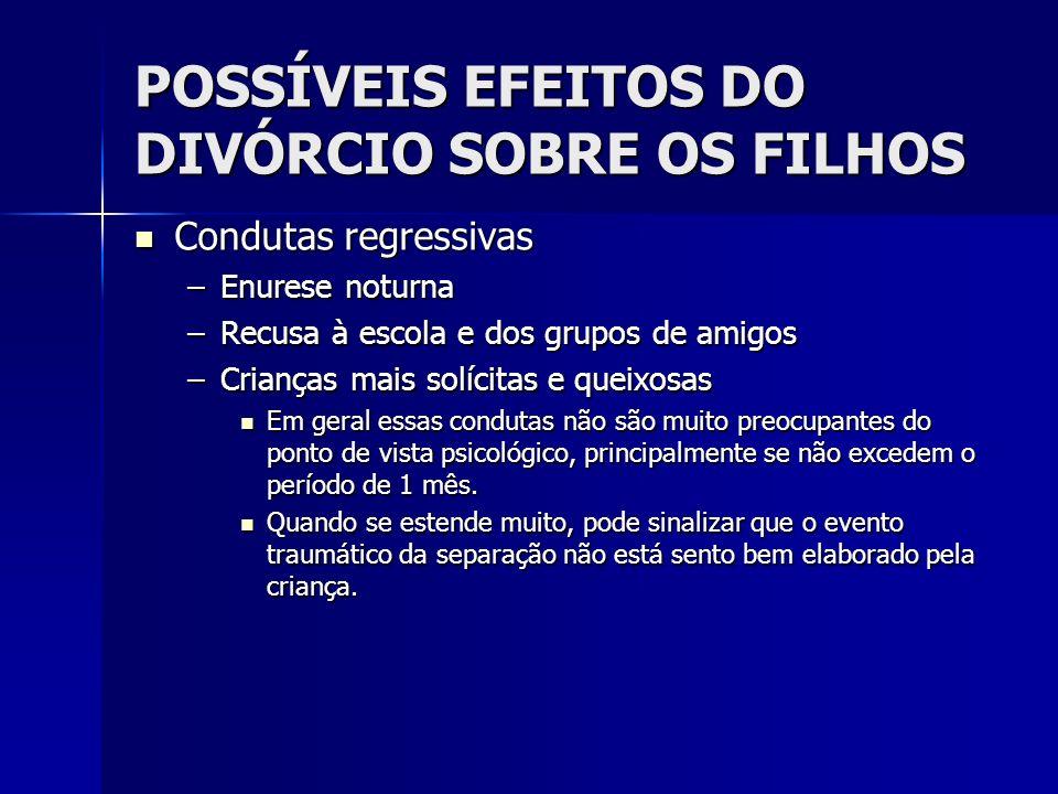 POSSÍVEIS EFEITOS DO DIVÓRCIO SOBRE OS FILHOS