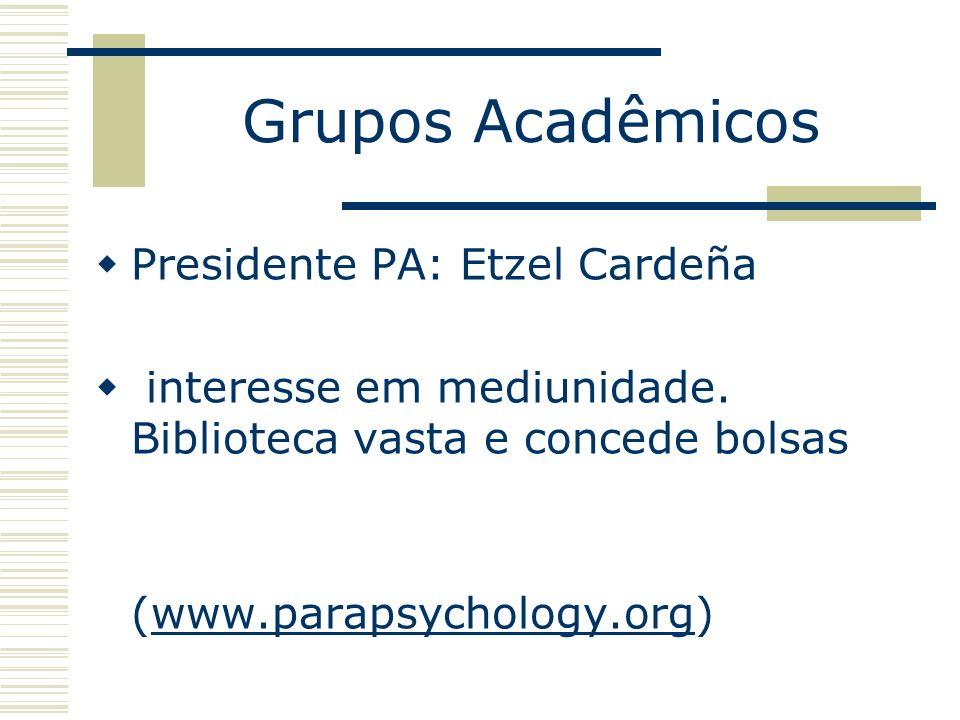 Grupos Acadêmicos Presidente PA: Etzel Cardeña