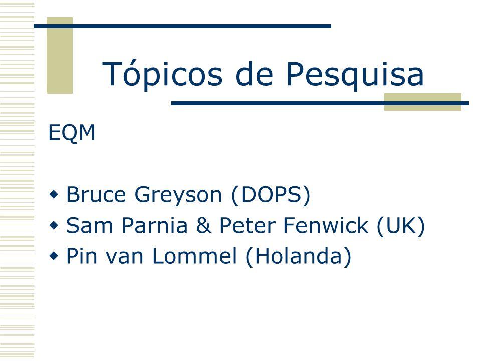 Tópicos de Pesquisa EQM Bruce Greyson (DOPS)