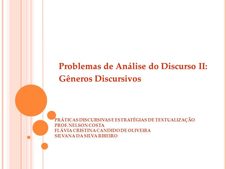 Problemas de Análise do Discurso II: Gêneros Discursivos