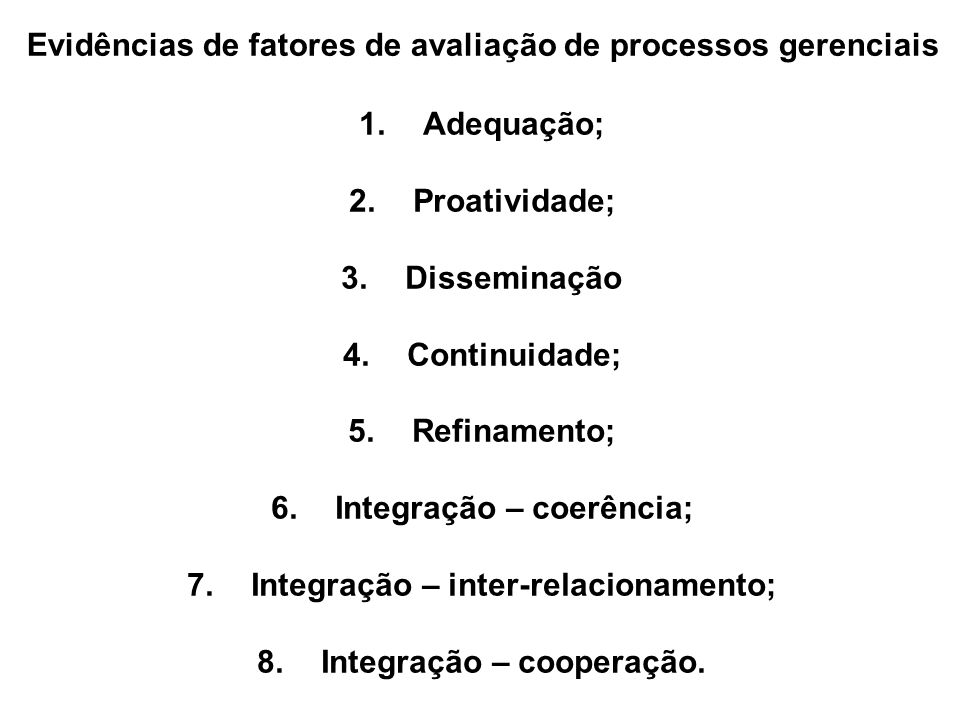 Evidências de fatores de avaliação de processos gerenciais