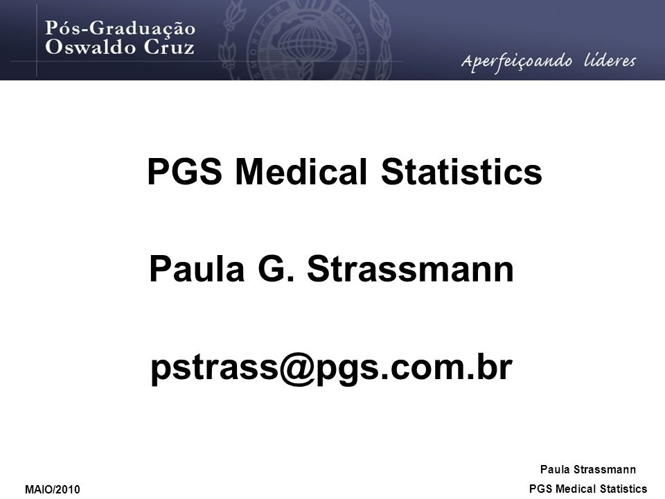 PGS Medical Statistics PGS Medical Statistics