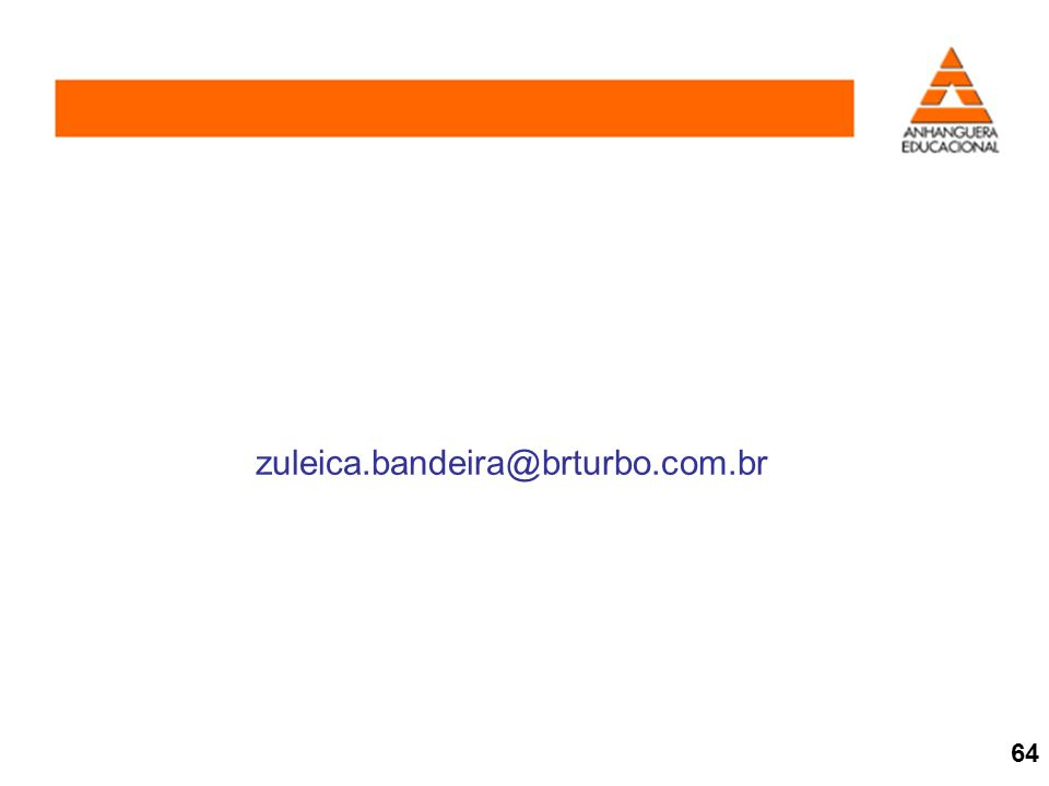 zuleica.bandeira@brturbo.com.br 64