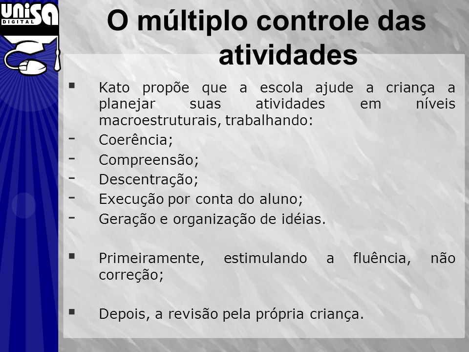 O múltiplo controle das atividades