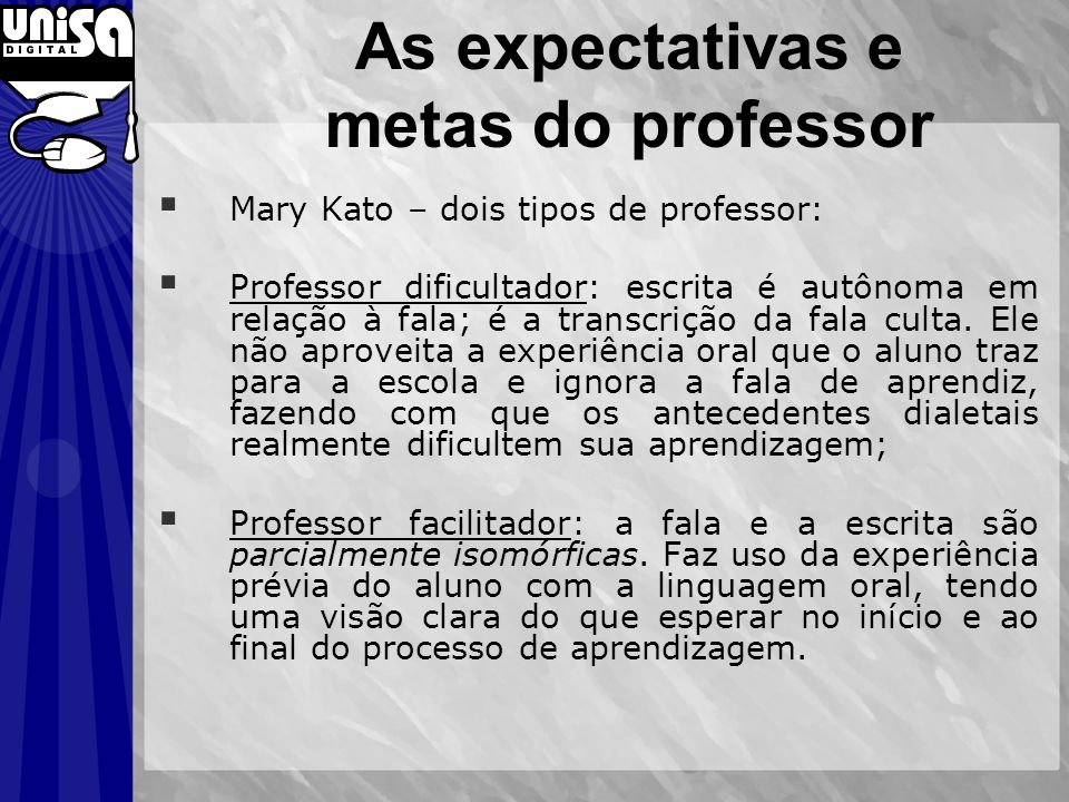 As expectativas e metas do professor
