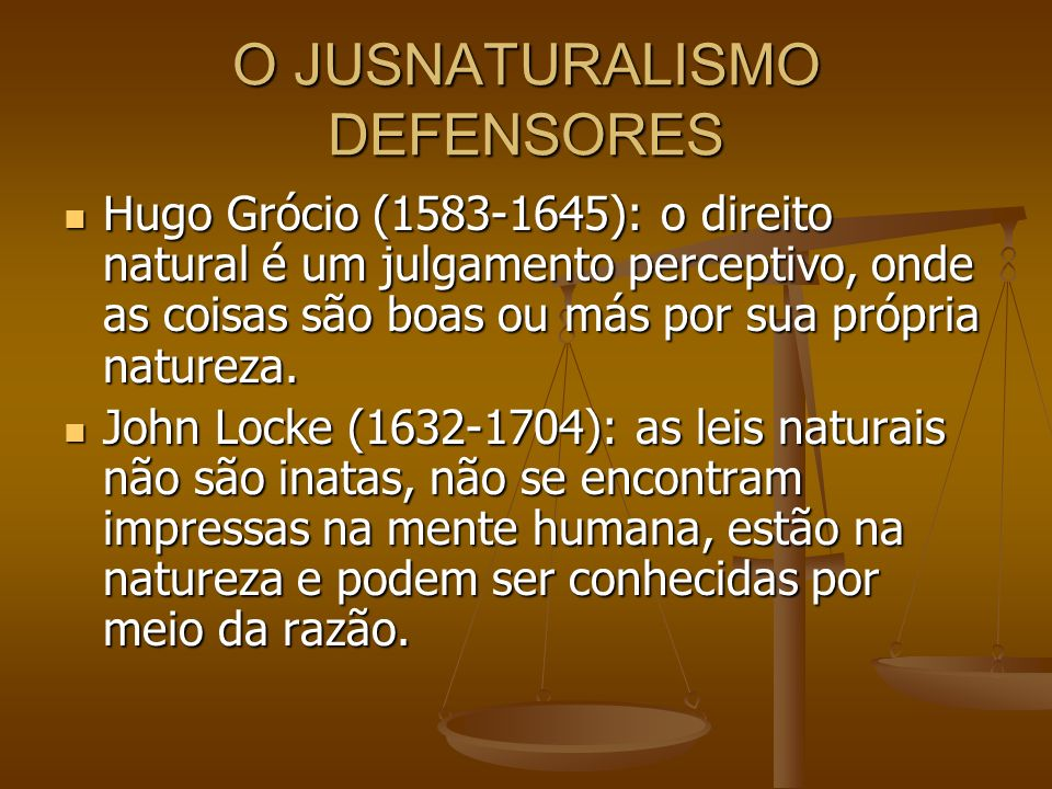 O JUSNATURALISMO DEFENSORES