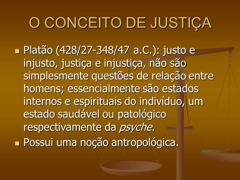 O CONCEITO DE JUSTIÇA
