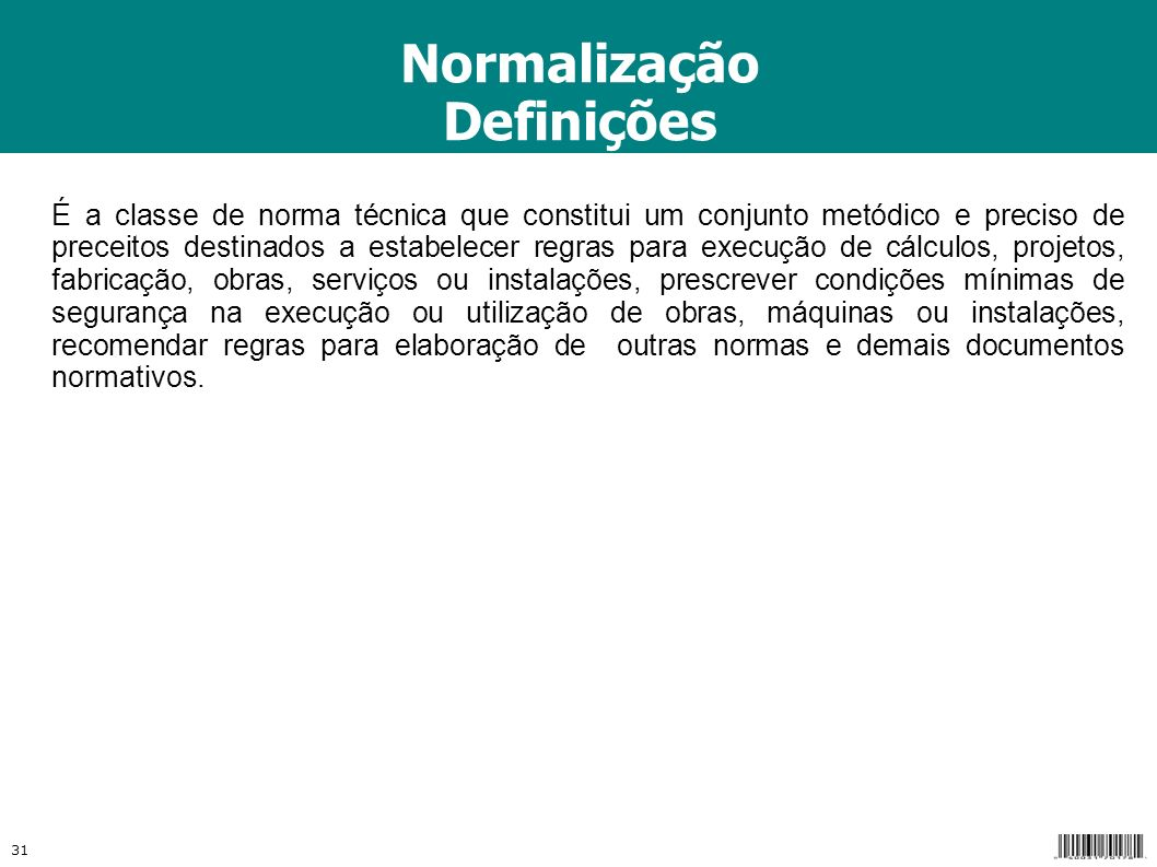 Normalização Definições