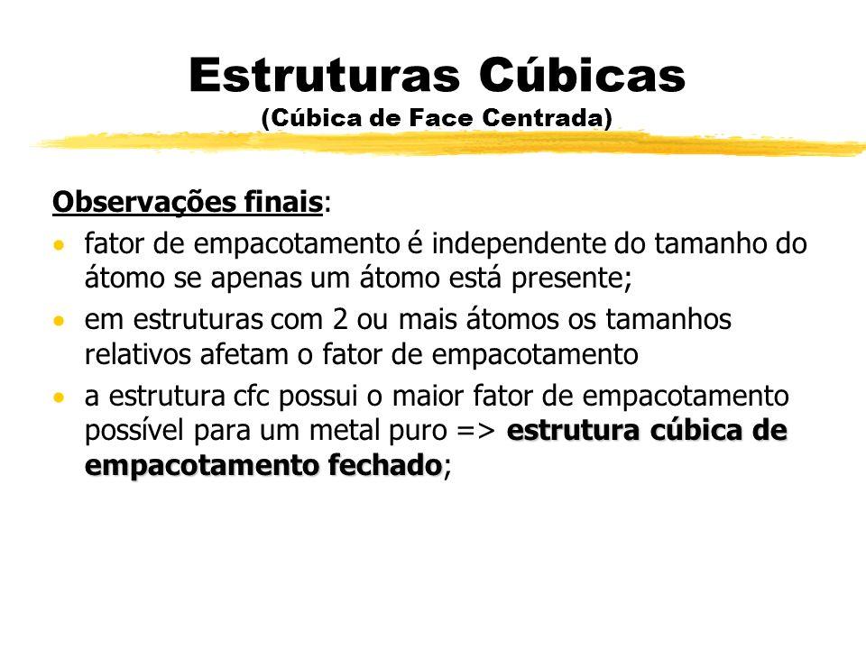 Estruturas Cúbicas (Cúbica de Face Centrada)