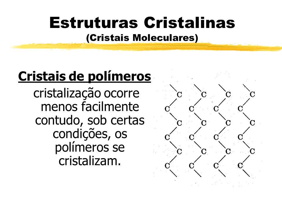 Estruturas Cristalinas (Cristais Moleculares)