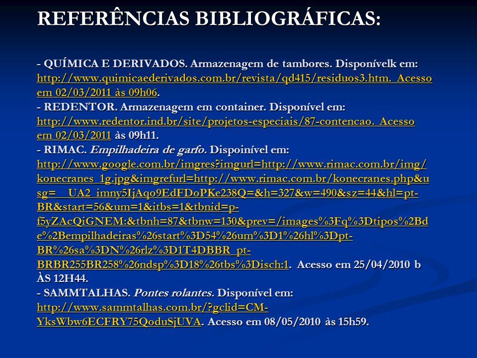 REFERÊNCIAS BIBLIOGRÁFICAS: - QUÍMICA E DERIVADOS