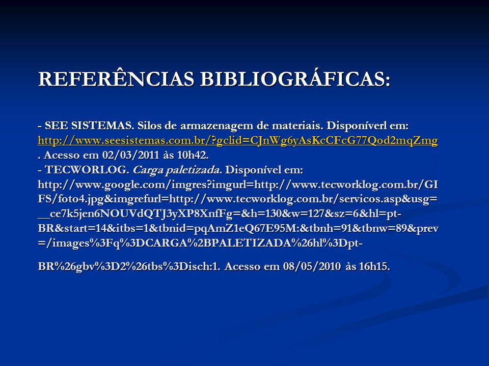 REFERÊNCIAS BIBLIOGRÁFICAS: - SEE SISTEMAS