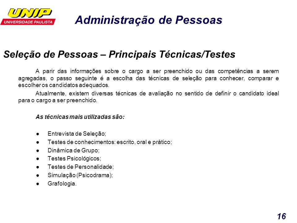 Seleção de Pessoas – Principais Técnicas/Testes