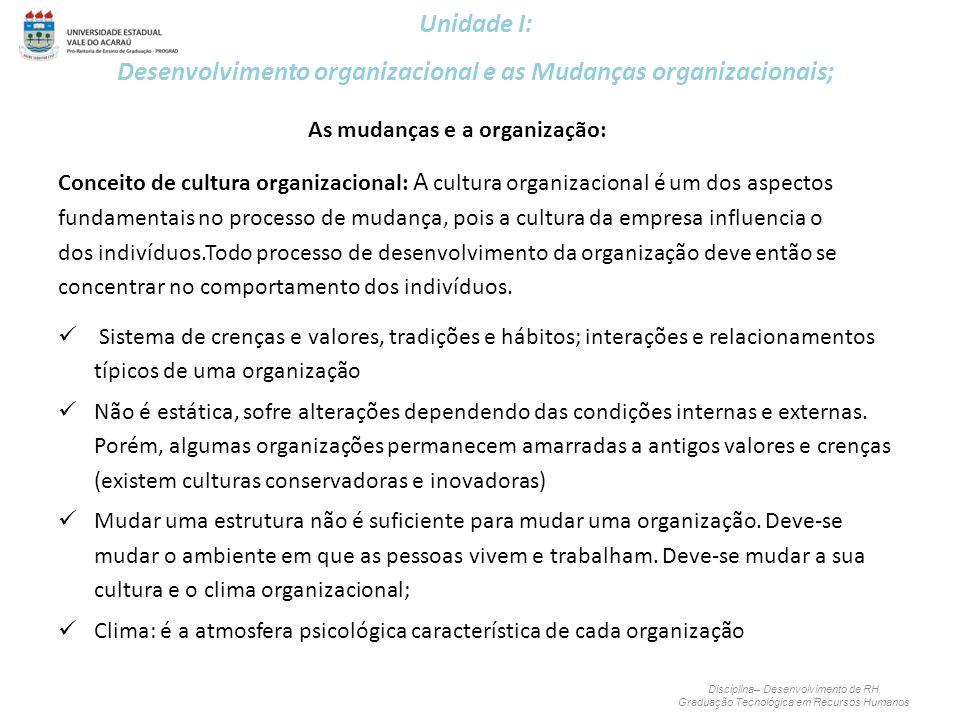 As mudanças e a organização: