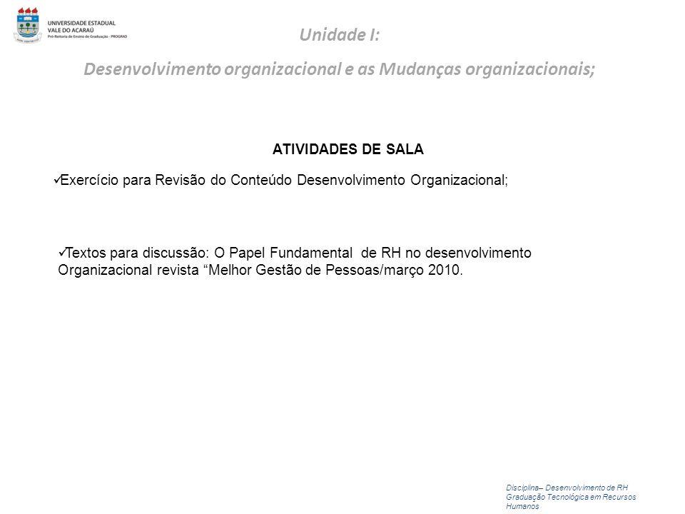 Exercício para Revisão do Conteúdo Desenvolvimento Organizacional;