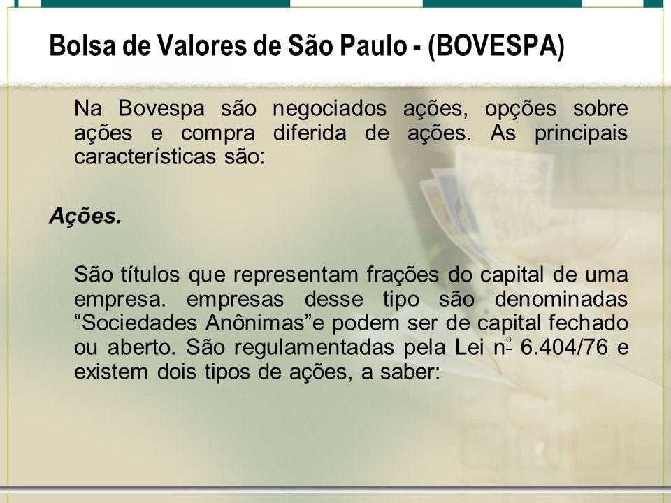 Bolsa de Valores de São Paulo - (BOVESPA)