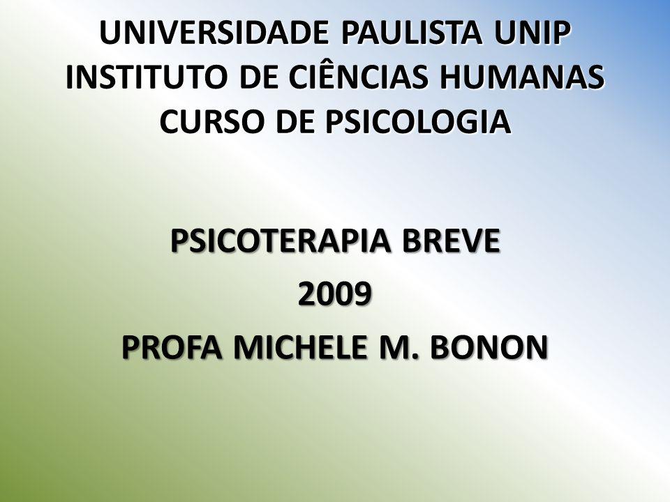 PSICOTERAPIA BREVE 2009 PROFA MICHELE M. BONON