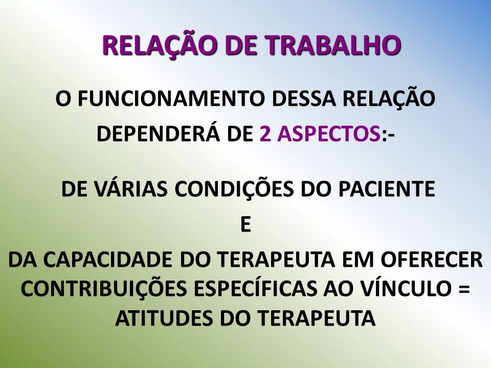 RELAÇÃO DE TRABALHO O FUNCIONAMENTO DESSA RELAÇÃO