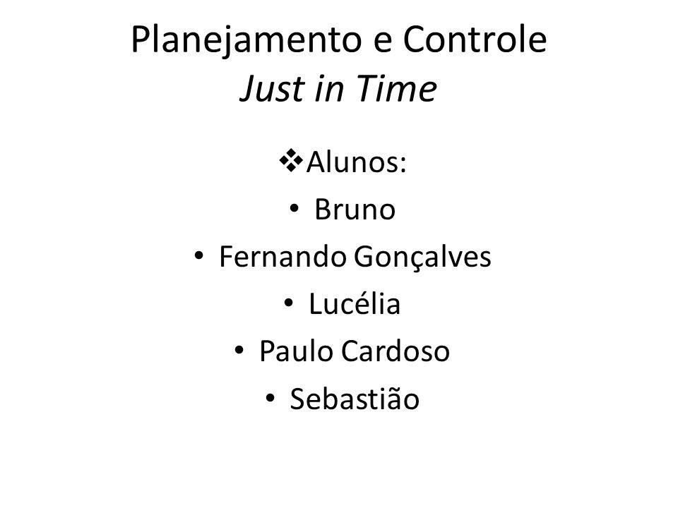 Planejamento e Controle Just in Time