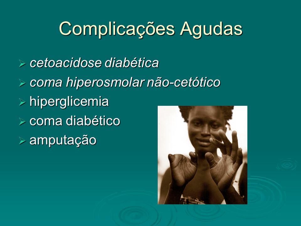 Complicações Agudas cetoacidose diabética