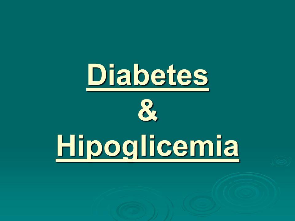 Diabetes & Hipoglicemia