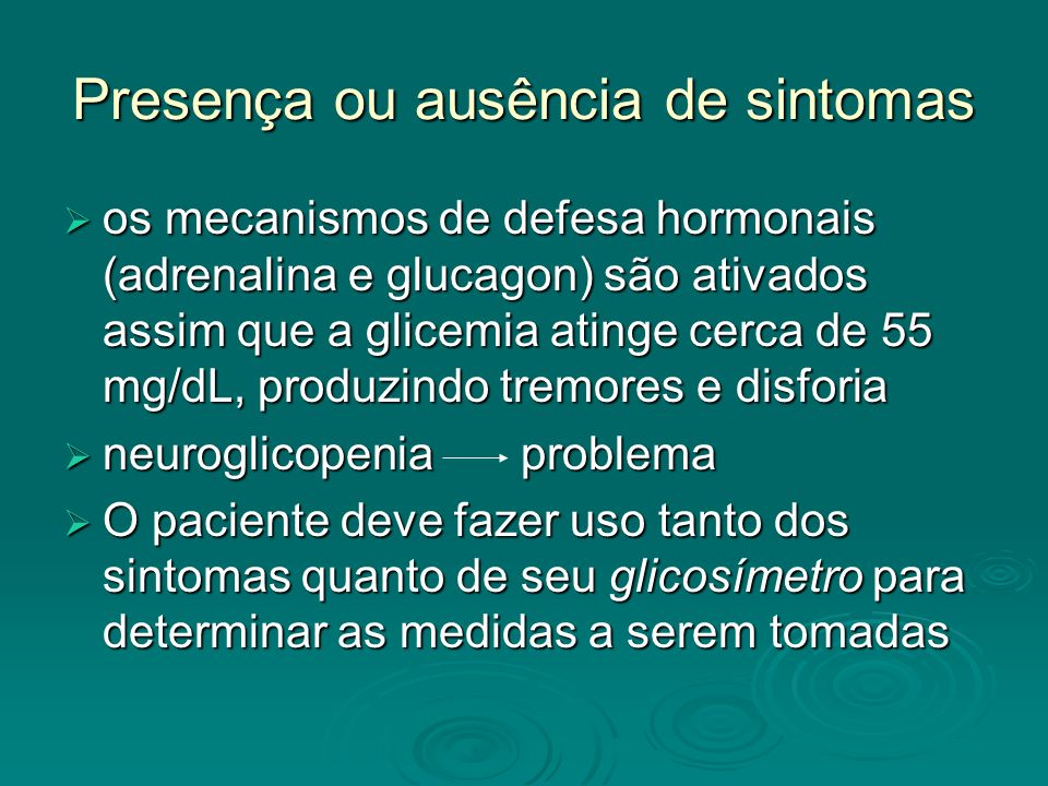 Presença ou ausência de sintomas